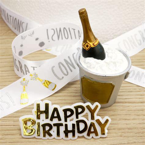 Happy Birthday Set Cake Topper chagne cake topper happy birthday motto and ribbon
