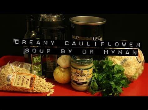 10 Day Detox Cauliflower Soup by Nutribullet Rx Quot Cauliflower Quot Vegan Soup From Dr