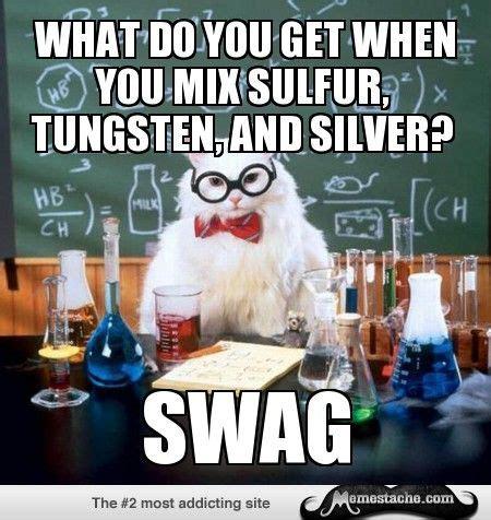 Chemistry Cat Meme - 97 best images about memes chemistry cat on pinterest