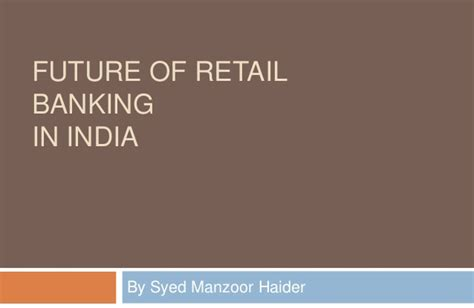 retail banks in india future of retail banking