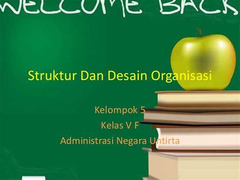desain dan struktur organisasi ppt struktur dan desain organisasi