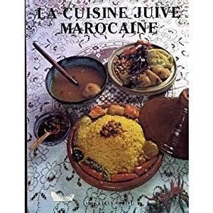 fr la cuisine juive marocaine rivka levy livres