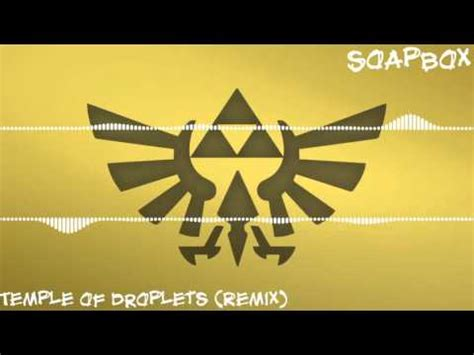 temple of droplets the legend of the minish cap temple of droplets soapbox remix