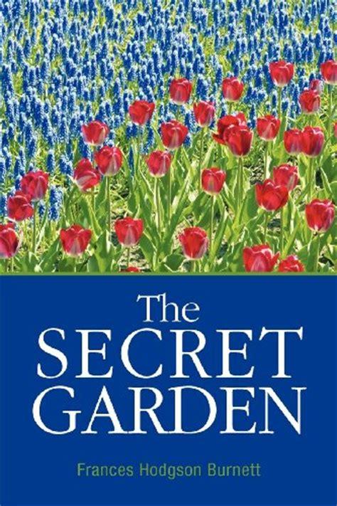 book report on the secret garden the secret garden by frances hodgson burnett book