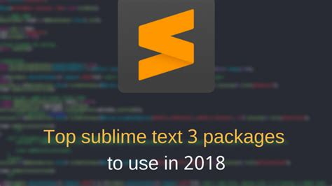 best sublime text themes to use in 2017 sublime text 3 sublime text 3 package top sublime text 3 plugins to use