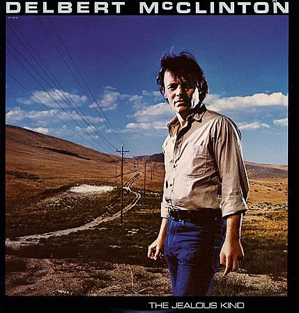 the jealous kind delbert mcclinton vinyl record albums