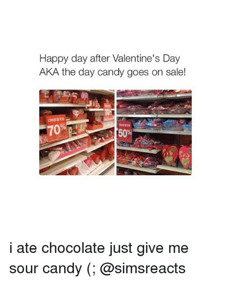 day after valentines day happy day after s day aka the day goes on