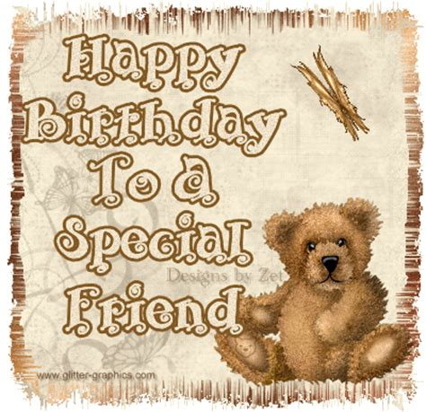 Happy Birthday Wishes To A Special Friend Glitter Graphics The Community For Graphics Enthusiasts