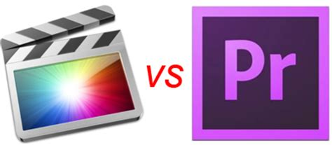 adobe premiere pro vs final cut adobe premiere vs apple final cut