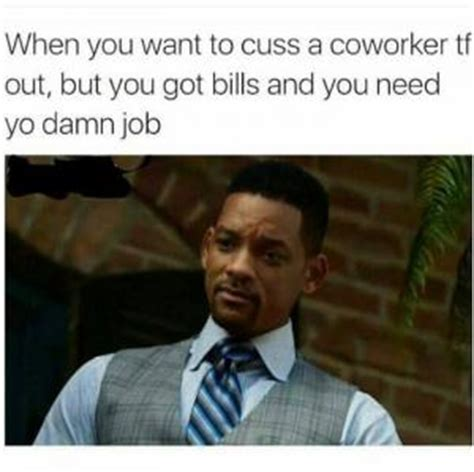 Funny Memes About Coworkers - will smith meme kappit