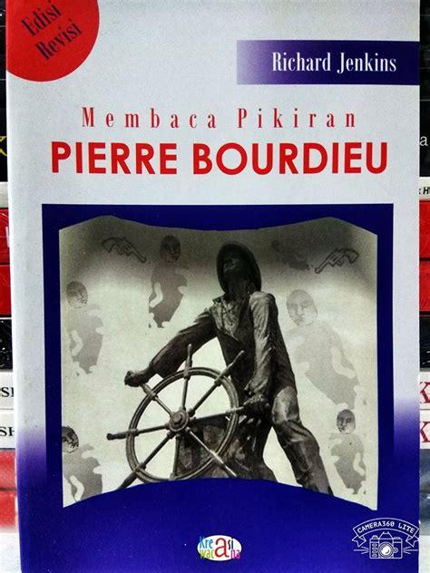 membaca pikiran bourdieu richard jenkins buku