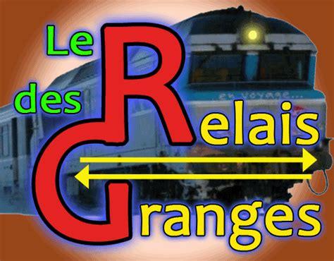 Le Relais Des Granges by Les Signaux Sncf Romilly Trains