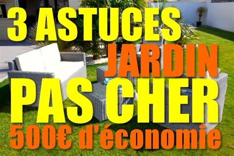 Astuce Jardin Pas Cher by Id 233 E D Am 233 Nagement De Jardin Pas Cher Economisez 500 En