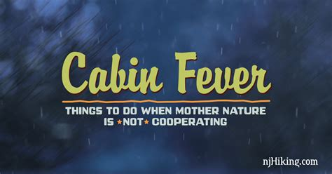 Cabin Fever Illness by Cabin Fever Njhiking