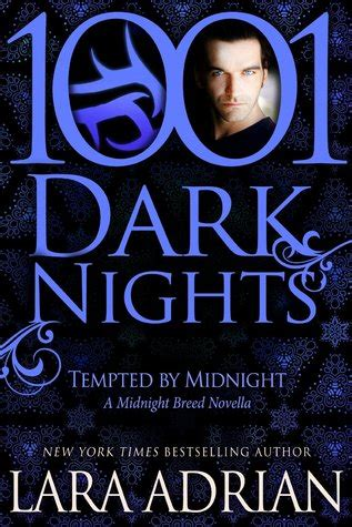 claimed in shadows a midnight breed novel the midnight breed series volume 15 review tempted by midnight by lara adrian a