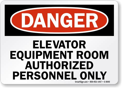 Elevator Equipment Authorized Personnel Only Sign Sku S Room Signs