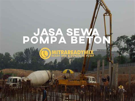 Harga Sewa Pompa Beton harga sewa pompa beton rental pompa beton mini