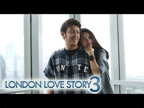 film london love story michelle ziudith london love story 3 dimas anggara michelle ziudith