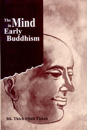 the untethered mind on buddhist teachings books the mind in early buddhism