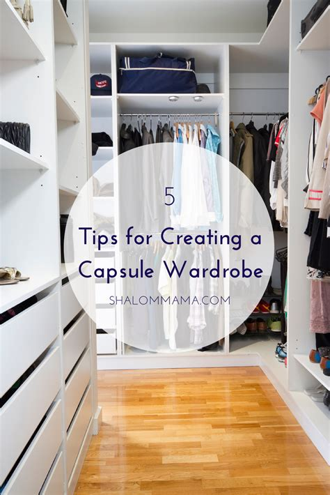 Creating A Capsule Wardrobe Tips by 5 Tips For Creating A Capsule Wardrobe Shalom