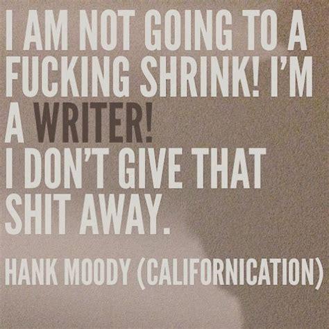 best hank moody quotes best 20 hank moody ideas on californication