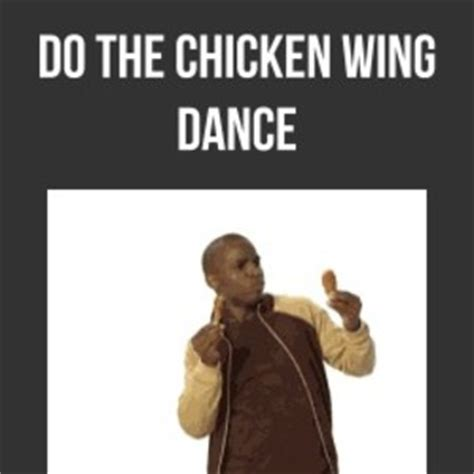 Chicken Wing Meme - chicken wing dance by recyclebin meme center