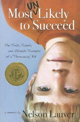 most likely to succeed books most un likely to succeed the trials travels and