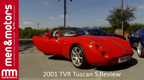 Tvr Tuscan Review 2001 Tvr Tuscan S Review