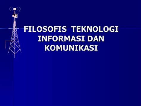 Teknologi Komunikasi Dan Informasi Pembelajaran Hamzah 1 filosofis tik dalam pembelajaran