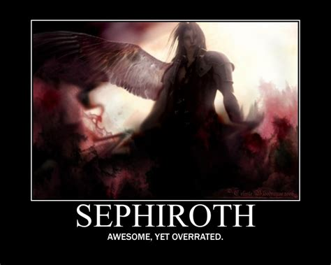 Sephiroth Meme - demotivational sephiroth by geminithewolf on deviantart