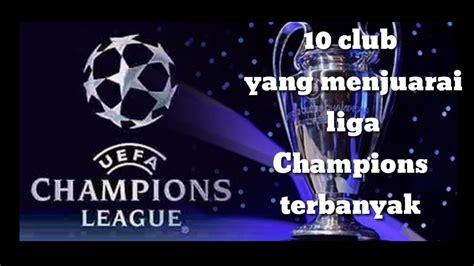 klub terbanyak juara liga champion youtube