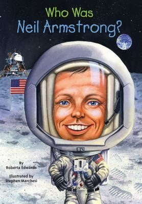 neil armstrong biography book who was neil armstrong by roberta edwards reviews
