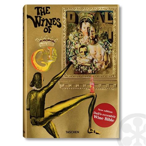 dal the wines of gala books salvador dali the wines of gala published by taschen