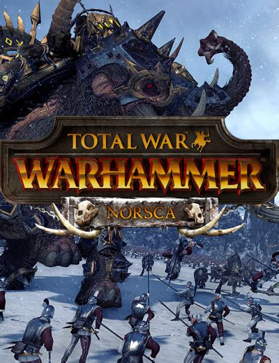 Total War Warhammer 2 Giveaway - preorder total war warhammer 2 to get norsca race for free on total war warhammer
