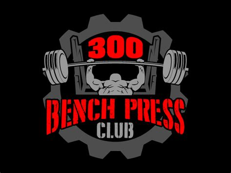 bench press 300 club 400 lb bench press club 28 images 500 pound bench