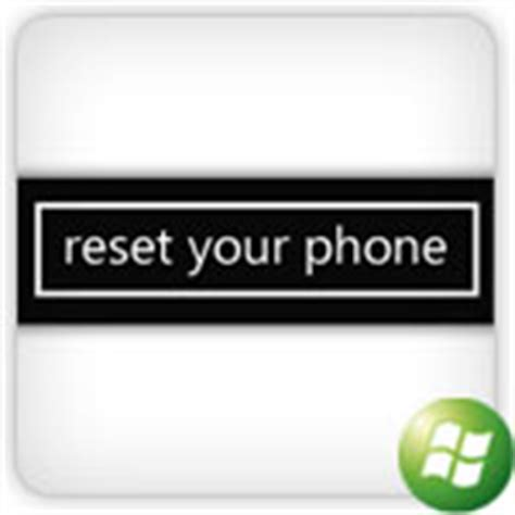 resetting windows mobile how to reset windows phone 7 mobile to factory settings
