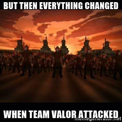 Team Valor Memes - team valor to me pokemongo