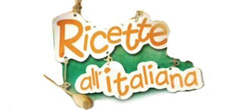 Trasmissioni Di Cucina by Ricette All Italiana Informazioni Mediaset On Demand