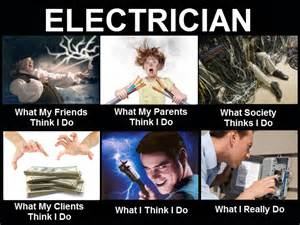 Electrical Memes - what people think i do funnies tradesman4u com