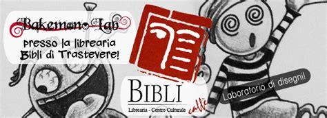 libreria bibli roma bibli caff 232 187 bakemono lab casa editrice bakemono lab