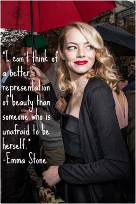 emma stone quotes about beauty i can t think of any better representation of beauty than