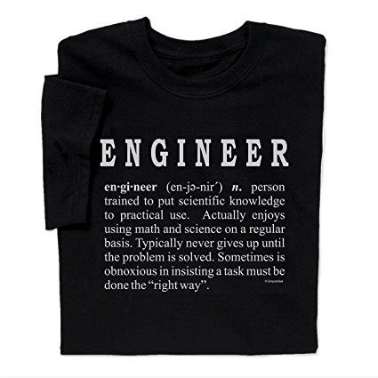 design engineer meaning 10 best engineer t shirts that will make you cooler