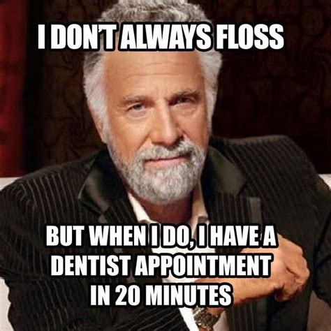 Flossing Meme - 47 best images about healthy teeth on pinterest high