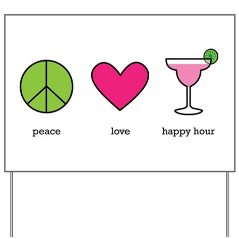 Backyard Pb Happy Hour Peace Happy Hour Yard Sign By Zuzuspetals