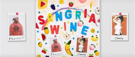 pharrell williams it girl lyrics genius lyrics pharrell williams camila cabello sangria wine lyrics