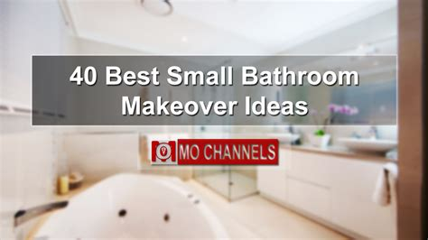 Bathroom Makeover Ideas by 40 Best Small Bathroom Makeover Ideas