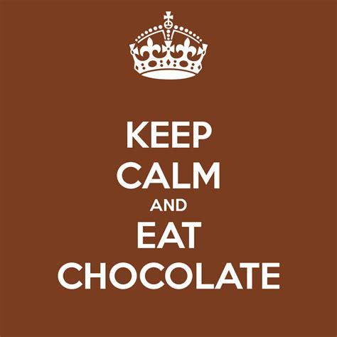generar imagenes keep calm image keep calm and eat chocolate 1004 png glee tv