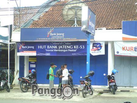 informasi tabel ansuran pinjaman di bpd jateng alamat telepon kantor bank atm bank jateng kcp