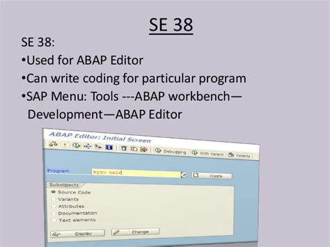 layout editor abap different termininologies transaction codes used in sap