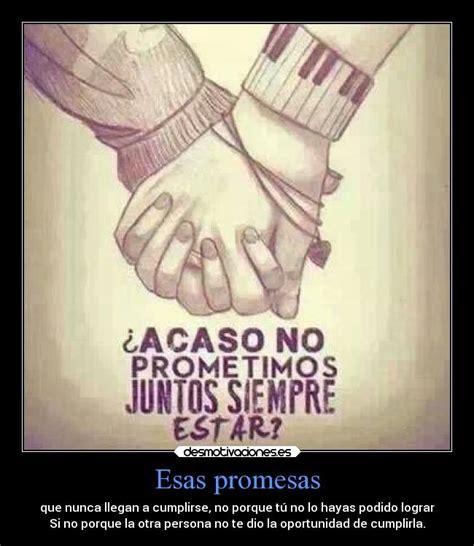 imagenes de carteles de amor para mi novia hechos a mano esas promesas desmotivaciones